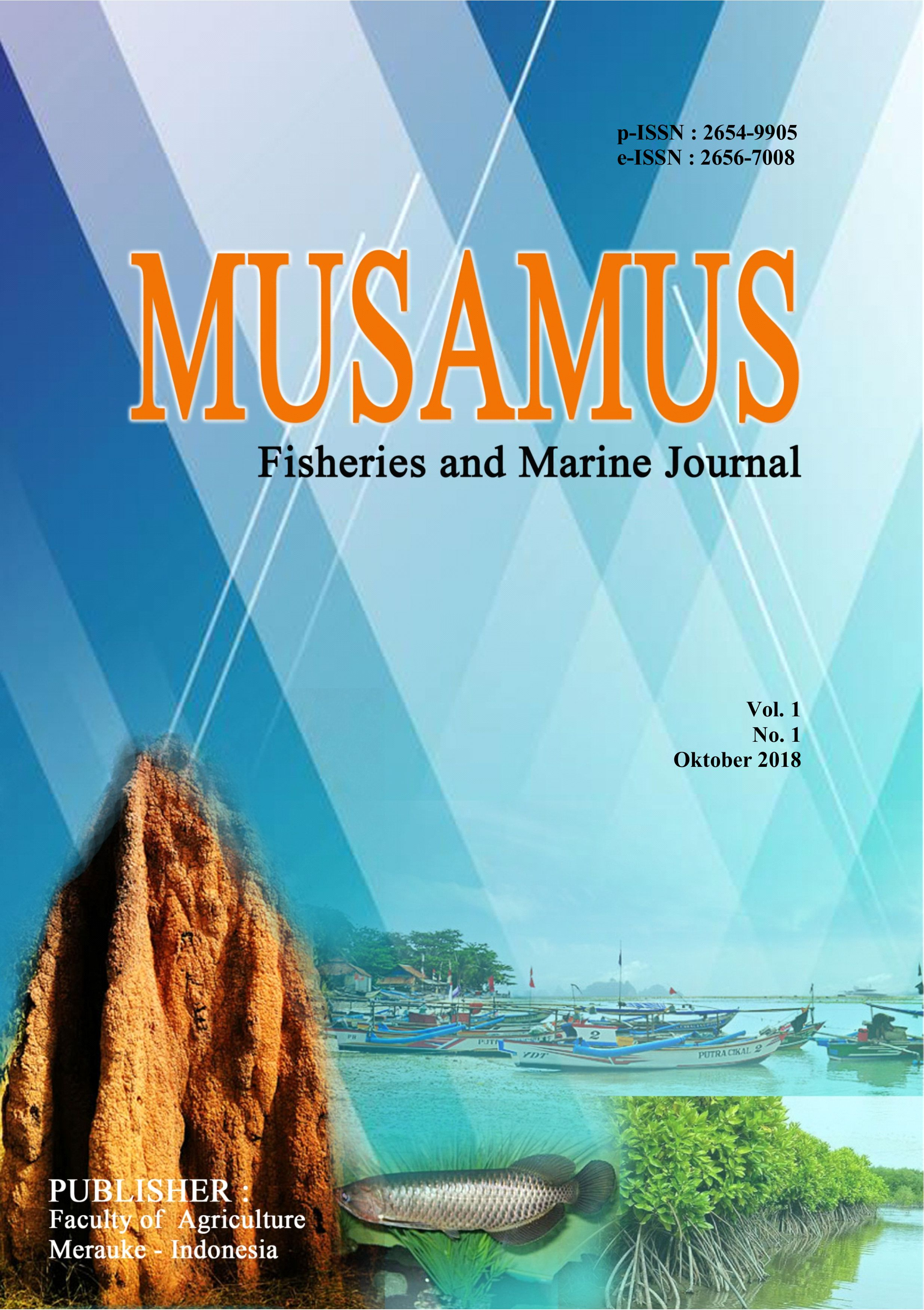 """Musamus Fisheries and Marine Journal#October 2018."""